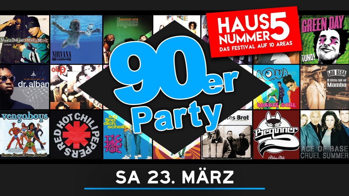 Die 90er Party meets Haus Nummer 5 Festival