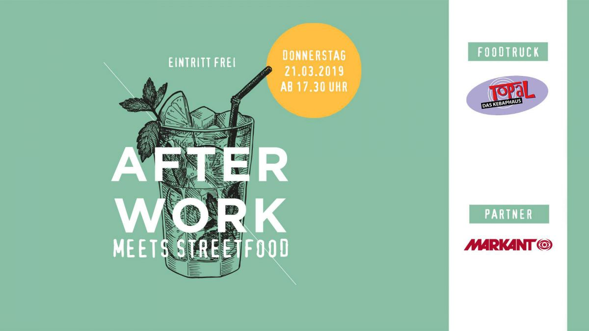 Afterwork meets Streetfood