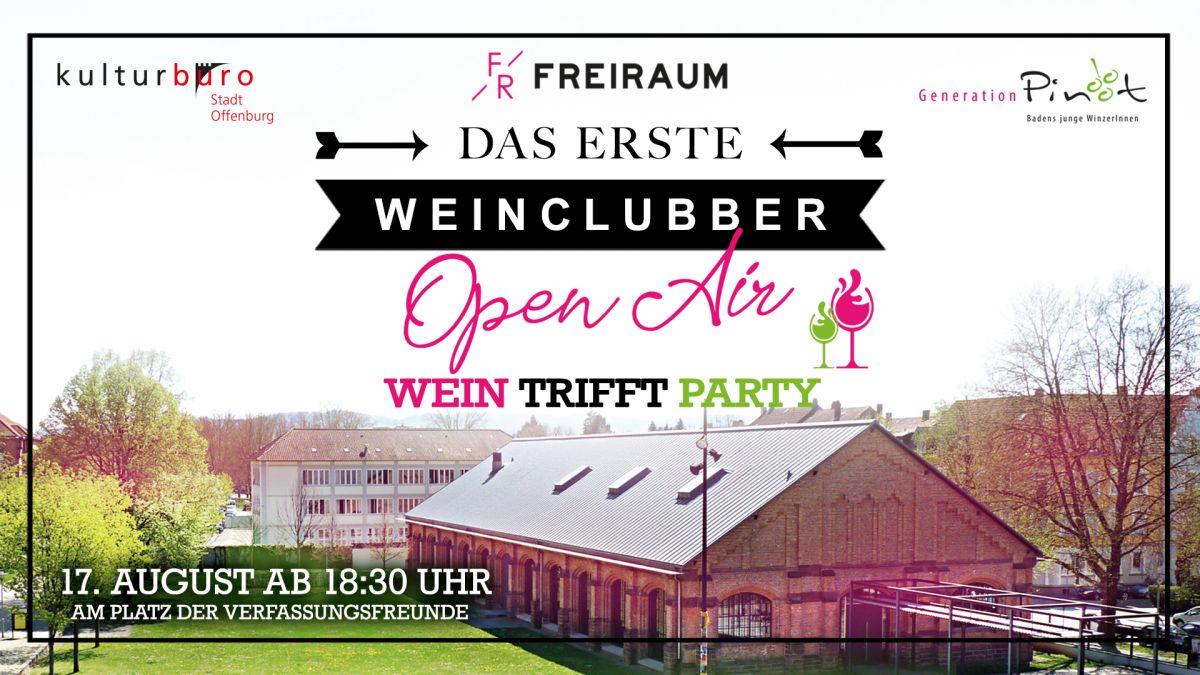 Weinclubber Open Air mit Weinprobe und Party danach
