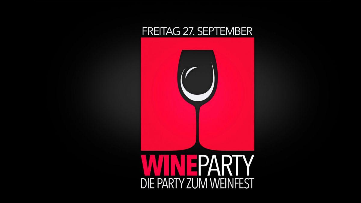 Weinparty - die Party zum Weinfest