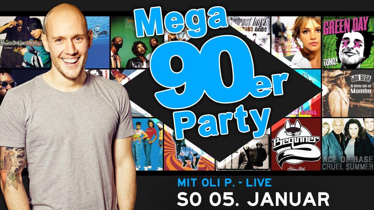Die mega 90er Party mit Oli P. -live-